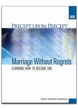 Marriage Without Regrets-Precept Workbook (NASB)
