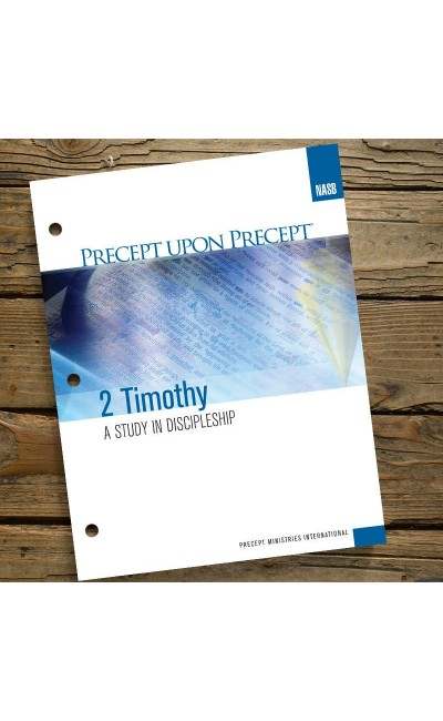 2 Timothy-Precept Workbook (NASB)