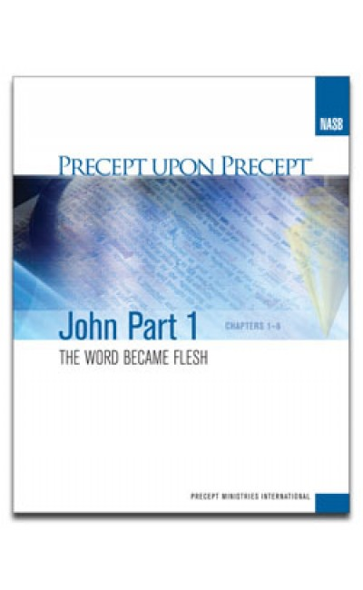 John Part 1-Precept Workbook (NASB)