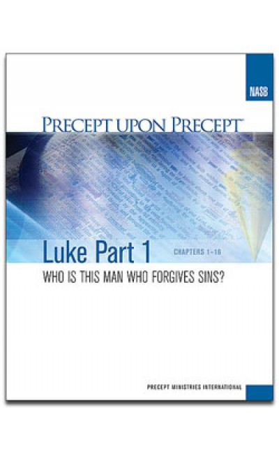 Luke Part 1-Precept Workbook (NASB)