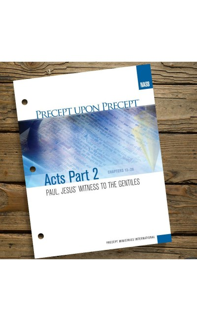 Acts Part 2-Precept Workbook (NASB)