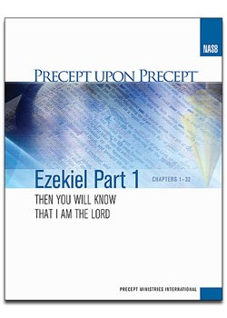 Ezekiel Part 1-Precept Workbook (NASB)