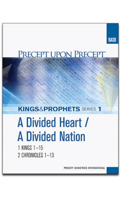 A Divided Heart/A Divided Nation-Precept Workbook  1 (NASB)