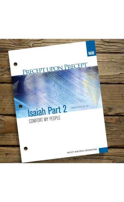 Isaiah Part 2 Precept Workbook (NASB)