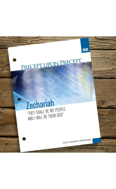Zechariah-Precept Workbook (NASB)