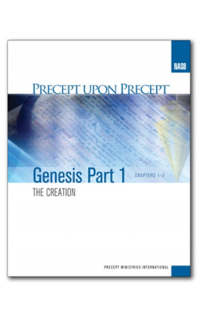 Genesis Part 1-Precept Workbook (NASB)
