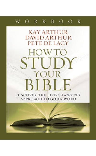 How To Study Your Bible - Workbook